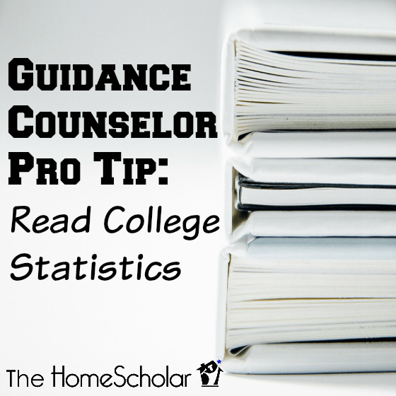 Guidance Counselor Pro Tip: Read College Statistics