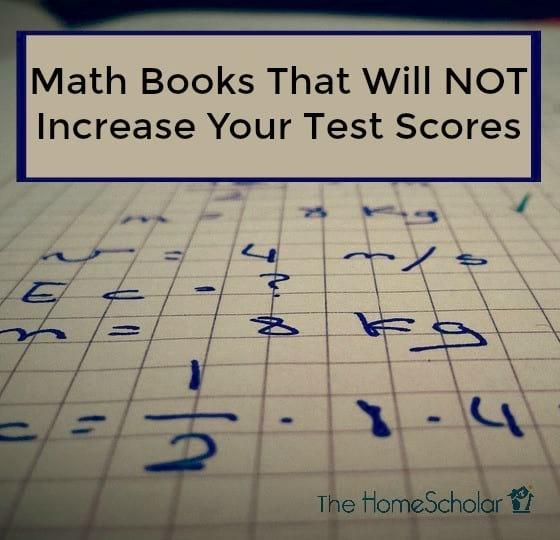 Math Books That Will NOT Increase Your Test Scores
