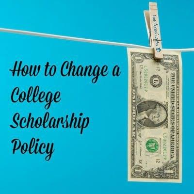 How to Change a College Scholarship Policy