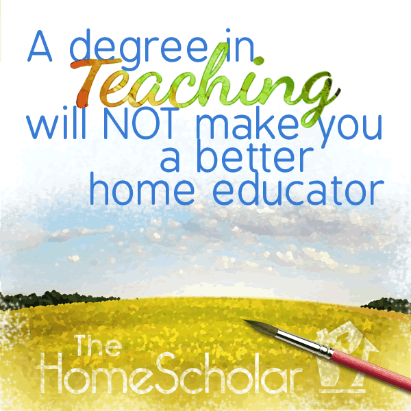 Teaching Degree will NOT Make a Better Home Educator [Infographic]