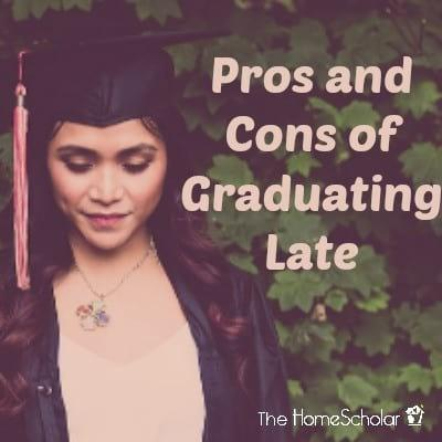 Pros and Cons of Graduating Late