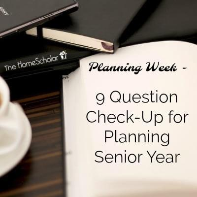 9 Question Check-Up for Planning Senior Year