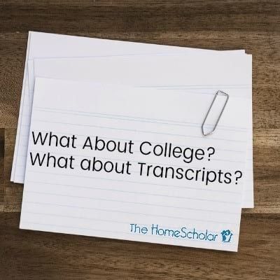 What About College - What About Transcripts