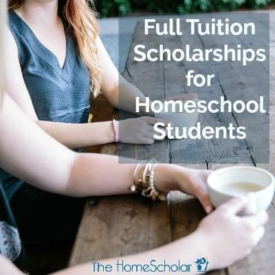 Full Tuition Scholarships for Homeschool Students