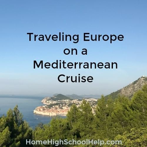 Traveling Europe on a Mediterranean Cruise