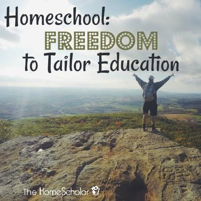 Homeschool: Freedom to Tailor Education