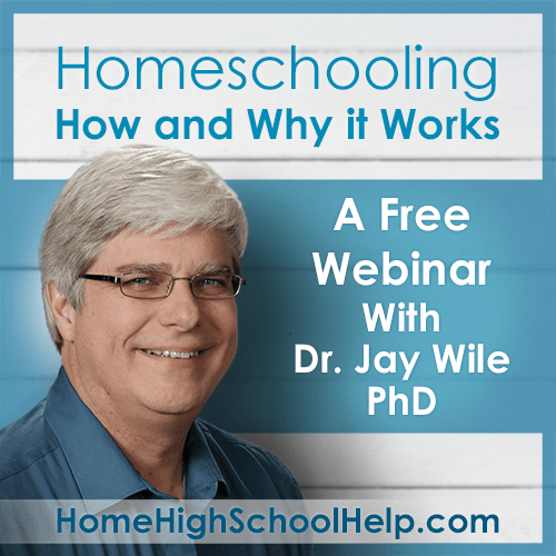 Free Workshop with Dr. Jay Wile: Homeschooling How and Why it Works