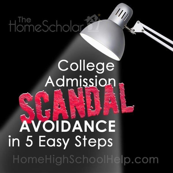 College Admission Scandal Avoidance in 5 Easy Steps