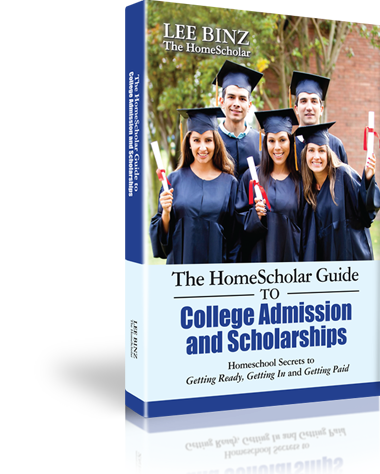 The HomeScholar Guide to College Admission and Scholarships